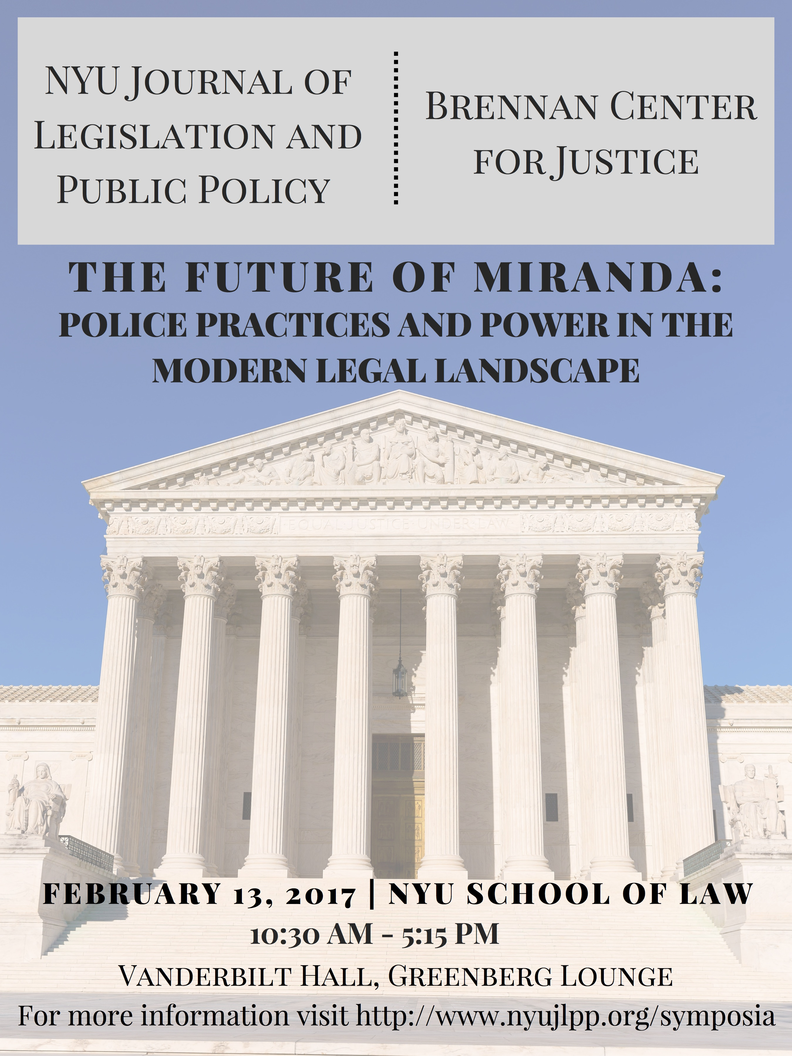 """The Future of <i>Miranda/i>"": Police Practices and Power in the Modern Legal Landscape"